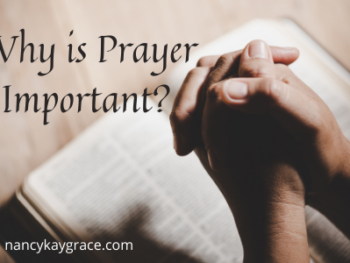 Why is Prayer Important